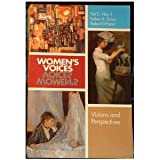 Women's Voices : Visions and Perspectives, Hoy, Patrick C. and Schor, Esther H., 0075577321
