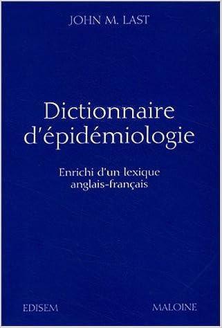 Dictionnaire d'épidémiologie Enrichi