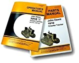 John Deere 1010 Crawler Owner Operators Manual and Parts Catalog for Operating Maintenance and Adjustments also Exploded Views for Assembly