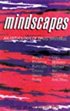 Mindscapes: An Anthology Of Drug Writings