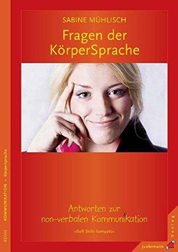 fragen-der-krpersprache-antworten-zur-non-verbalen-kommunikation-soft-skills-kompakt-bd-2