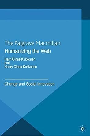 Amazon.com: Humanizing the Web: Change and Social Innovation