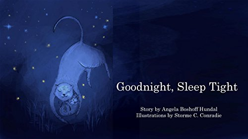 goodnight sleep tight a beautiful bedtime picture book for little and big people