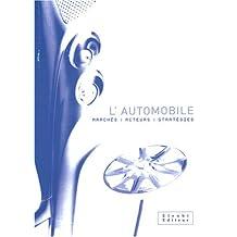 AUTOMOBILE : MARCHÉS ACTEURS STRATÉGIES