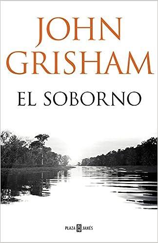 El soborno (EXITOS): Amazon.es: John Grisham, EDUARDO; IRIARTE GOÑI: Libros