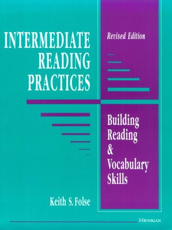 Intermediate Reading Practices: Building Reading & Vocabulary Skills, Revised Edition