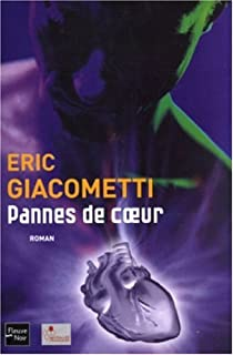 Pannes de coeur, Giacometti, Eric