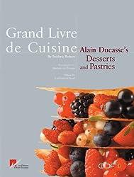Grand Livre De Cuisine: Desserts and Pastries