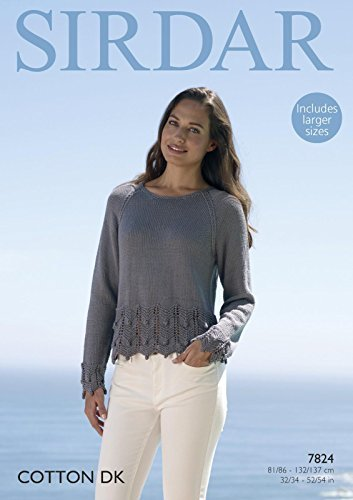 Sirdar Cotton DK 100g Knitting Pattern - 7824 Sweater by Sirdar by Sirdar