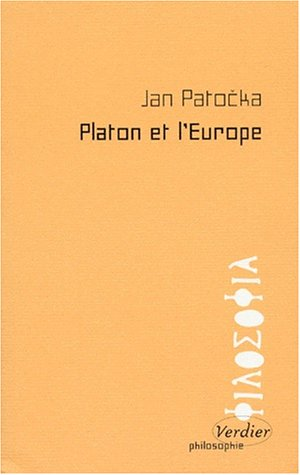 Platon et l'Europe - Jan Patocka