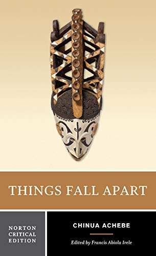 Things Fall Apart (Norton Critical Editions)