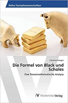 Die Formel von Black und Scholes