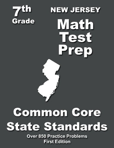 New Jersey 7th Grade Math Test Prep: Common Core Learning Standards -  Teachers' Treasures, Paperback