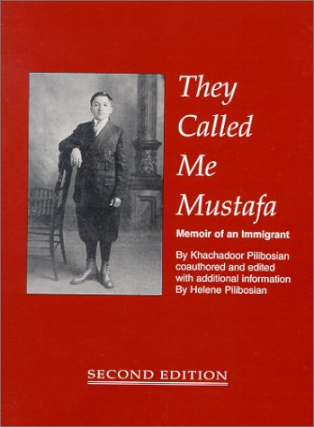 They Called Me Mustafa: Memoir of an Immigrant (second edition)