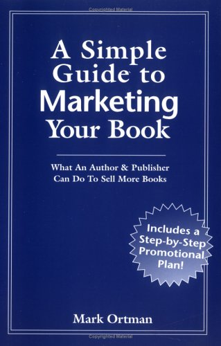 A Simple Guide to Marketing Your Book