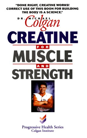 Creatine for Muscle and Strength