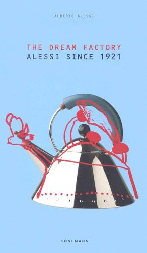 Cheap  The Dream Factory: Alessi since 1921