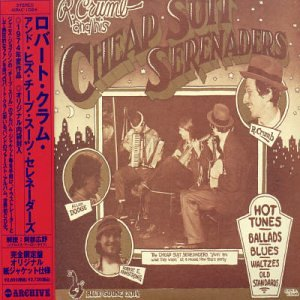 Robert Crumb & His Cheap Suit Serenaders by Airmail