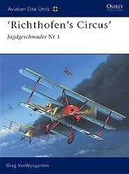 'Richthofen's Circus': Jagdgeschwader Nr 1: Jagdgeschwader Nr I (Aviation Elite Units, Band 16)