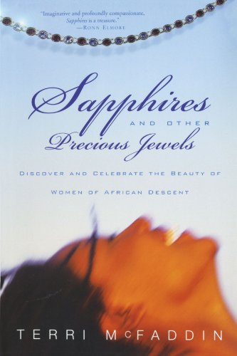 Sapphires and Other Precious Jewels: Discover and Celebrate the Beauty of Women of African (Precious Jewel)