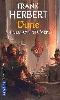 Le cycle de Dune, tome 6 : La maison des mères par Herbert