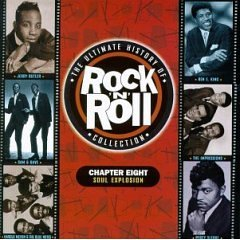(The Ultimate History of Rock & Roll Collection - Chapter Eight - Soul Explosion)