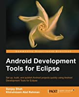 Android Development Tools for Eclipse Front Cover