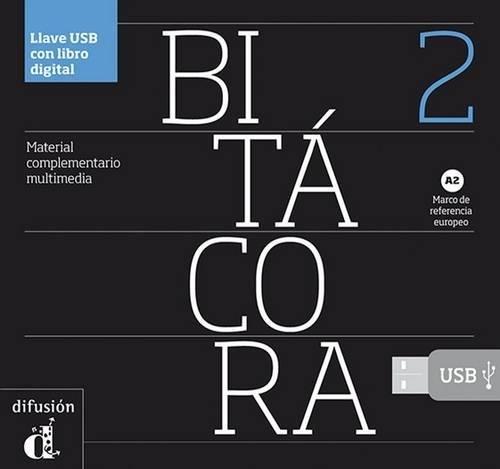 Bitacora: Llave Usb 2 (A2) - Con Libro Digital (Spanish Edition) pdf