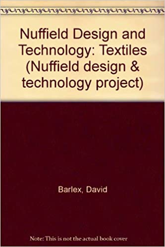 Book Nuffield Design and Technology: Textiles (Nuffield design and technology project)