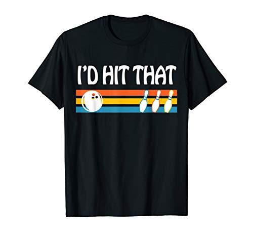 Id Hit That Funny Joke Bowling T-shirt