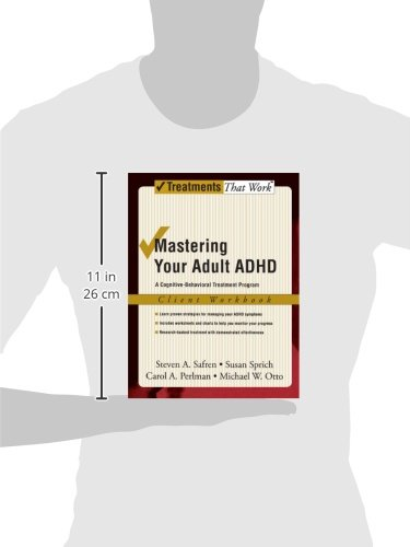 Mastering Your Adult ADHD: A Cognitive-Behavioral Treatment Program Client Workbook (Treatments That Work) by Unknown