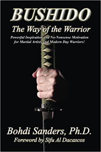 Bushido The Way Of The Warrior Bohdi Sanders Phd Al Dacascos