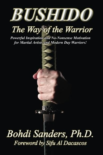Bushido Samurai Warriors - Bushido: The Way of the Warrior