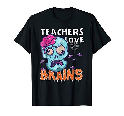 Teachers Love Brains Halloween Zombie School -