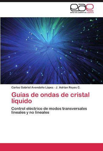 Descargar Libro Guias De Ondas De Cristal Liquido Carlos Gabriel Avenda O. L. Pez