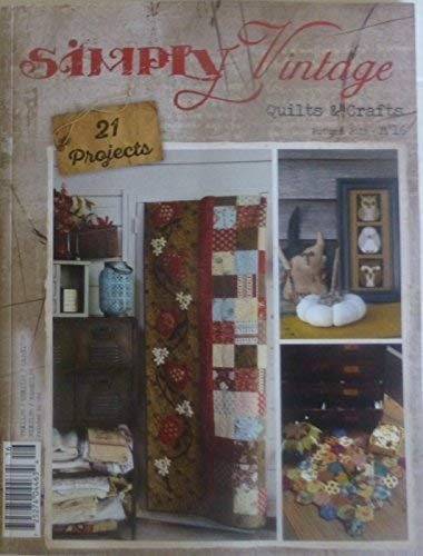 Simply Vintage Quilts and Crafts ~ Autumn 2015 ~No16