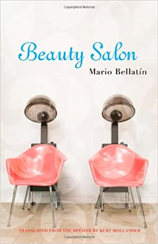 Amazon com: Beauty Salon (9780872864733): Mario Bellatin