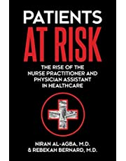 Patients at Risk: The Rise of the Nurse Practitioner and Physician Assistant in Healthcare