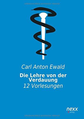 Download Die Lehre von der Verdauung: 12 Vorlesungen (German Edition) ebook