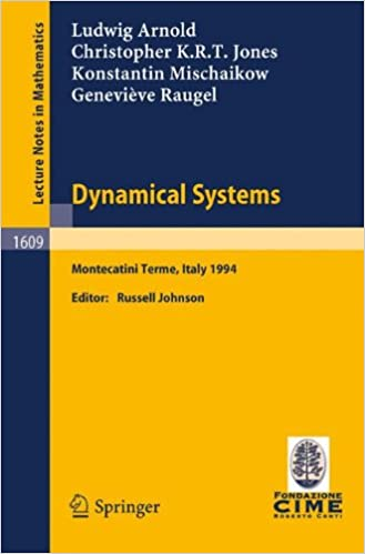 Dynamical Systems: Lectures given at the 2nd Session of the Centro Internazionale Matematico Estivo (C.I.M.E.) held in Montecatini Terme, Italy, June 13-22, 1994 (Lecture Notes in Mathematics)