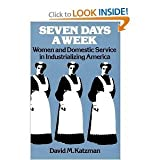 Seven Days a Week, David M. Katzman, 0195023684