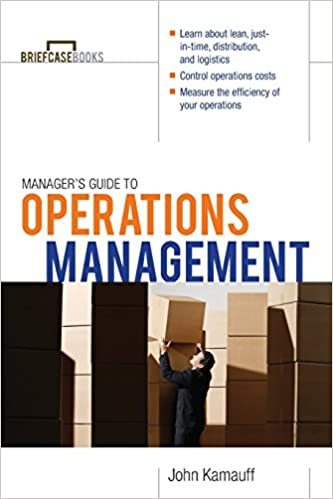 Managers guide to operations management briefcase books john managers guide to operations management briefcase books 1st edition fandeluxe Image collections