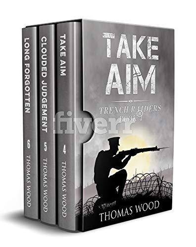 The Trench Raiders: Books 4-6 ()