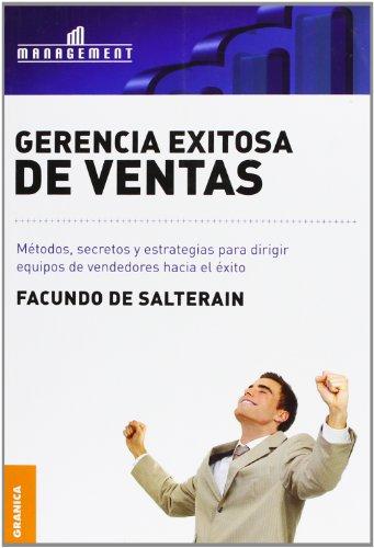 Gerencia exitosa de ventas (Spanish Edition) [Facundo De Salterain] (Tapa Blanda)