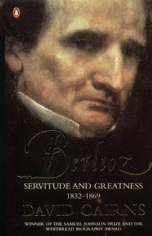 Download Berlioz Servitude and Greatness (v. 2) PDF