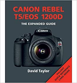 Canon Rebel T5/EOS 1200D)] [ By (author) David Taylor ] [May