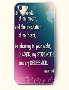 iPhone 5 5S Case OOFIT Phone Hard Case ** NEW ** Case with Design Let The Words Of My Mouth, And The Meditation Of My Heart,Be Pleasing In Your Sight,O Lord,My Strength,And My Redeemer Pslam 19:14- Bible Verses - Case for Apple iPhone 5/5s