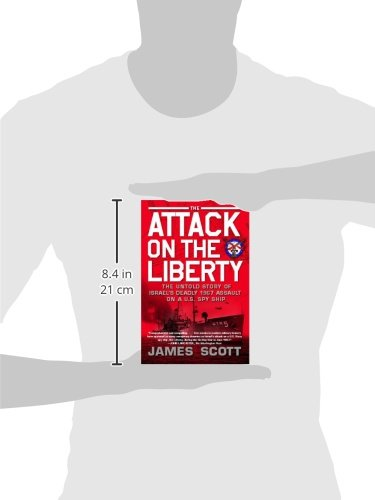 The attack on the liberty the untold story of israels deadly 1967 the attack on the liberty the untold story of israels deadly 1967 assault on a us spy ship james m scott 9781416554837 amazon books fandeluxe Gallery