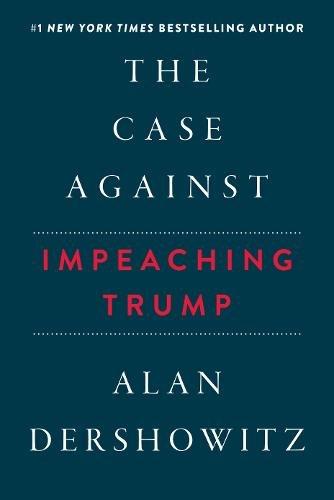 The Case Against Impeaching Trump cover