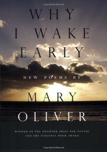 Search : Why I Wake Early: New Poems